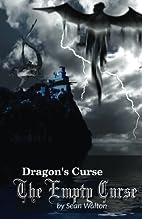 The Empty Curse (Dragon's Curse)…