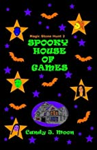Spooky House of Games (Magic Stone Hunt)…
