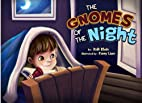 The Gnomes Of The Night by Itzik Klein