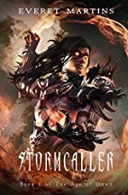 Stormcaller (The Age of Dawn) (Volume 1) by…