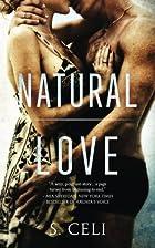 Natural Love by Sara Celi