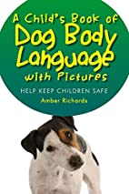 A Child's Book of Dog Body Language with…