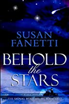 Behold the Stars (Signal Bend, #2) by Susan…