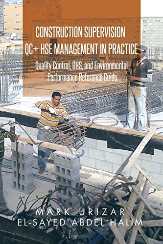 construction-supervision-qc-hse-management-in-practice-quality-control-ohs-and-environmental-performance-reference-guide
