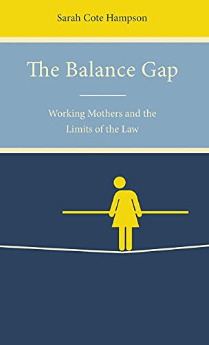 the-balance-gap-working-mothers-and-the-limits-of-the-law