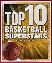Top 10 Basketball Superstars (Top 10 in…