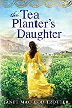 The Tea Planter's Daughter (The India…