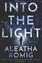 Into the Light (The Light Series) by Aleatha…