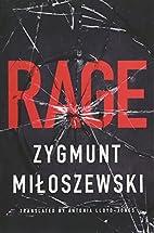 Rage by Zygmunt Miloszewski