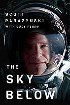 The Sky Below: A True Story of Summits,…