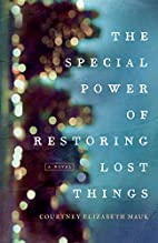 The Special Power of Restoring Lost Things…