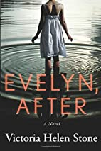 Evelyn, After: A Novel by Victoria Helen…