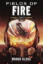 Fields of Fire (Frontlines Book 5) by Marko…
