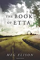 The Book of Etta (The Road to Nowhere) by…