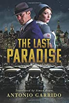 The Last Paradise by Antonio Garrido