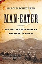 Man-Eater: The Life and Legend of an…