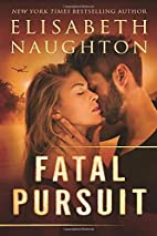 Fatal Pursuit (The Aegis Series) by…