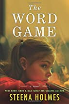 The word game : a novel by Steena Holmes