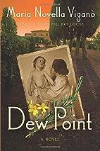 Dew Point by Maria Novella Viganò