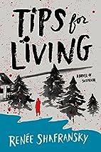 Tips for Living by Renee Shafransky