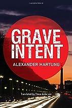 Grave Intent (Jan Tommen Investigation) by…