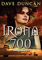 Irona 700 by Dave Duncan