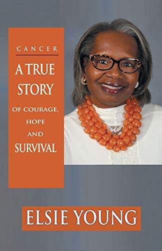 cancer-a-true-story-of-courage-hope-and-survival