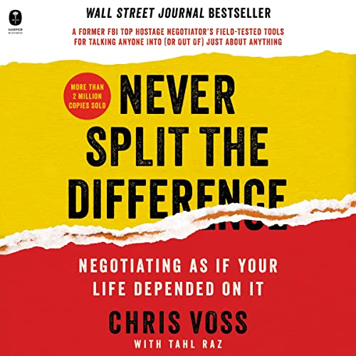 never-split-the-difference-negotiating-as-if-your-life-depended-on-it