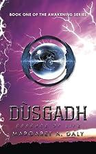 Dùsgadh: Essence of Life by Margaret A.…