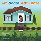 My Goose Got Loose by Reiffel