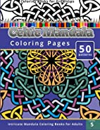 Coloring Books for Grownup: Celtic Mandala…