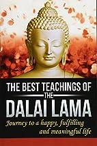 The Best Teachings Of The Dalai Lama:…