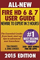 All New Fire HD 6 & 7 User Guide - Newbie to…
