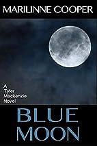 Blue Moon (Tyler Mackenzie mysteries)…