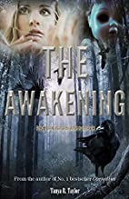 Real Illusions: The Awakening by Tanya R.…