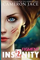 Figment (Insanity Book 2) (Insanity (Mad in…