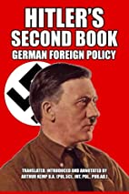 Hitler's Second Book: German Foreign…