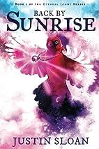 Back by Sunrise (Eternal Light) (Volume 1)…