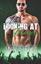 Looking At Forever (The Rock Gods #4) by Ann…