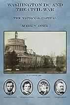 Washington DC and the Civil War: The…