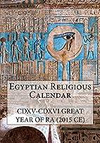 Egyptian Religious Calendar: CDXV-CDXVI…