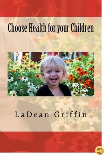Choose Health for your Children