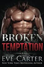 Broken Temptation (Tempted, #3) by Eve…