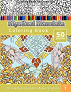 Coloring Books for Grown Ups: Mystical…