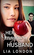 Her Imaginary Husband by Lia London