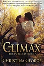 Climax: The Publicist, Book Three by…