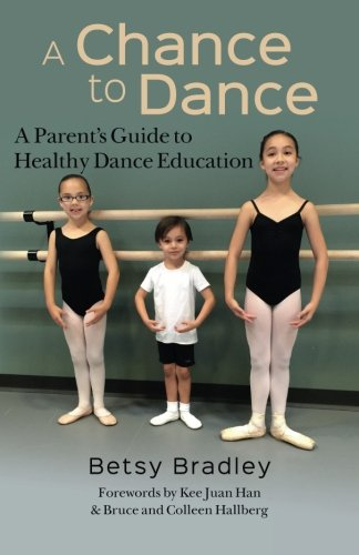 a-chance-to-dance-a-parents-guide-to-healthy-dance-education