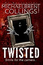 Twisted by Michaelbrent Collings