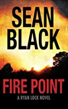Fire Point by Sean Black