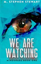 We Are Watching: Mindshare Book 1 (Volume 1)…